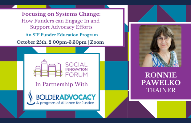 Rectangle image with white, purple, green, and blue checkered background. Focusing on Systems Change: How Funders Can Engage In and Support Advocacy Efforts. Headshot of Ronnie Pawelko, white woman with brown hair and glasses.