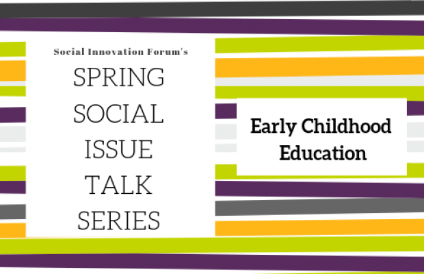 Investing in Innovative Approaches to Early Childhood
