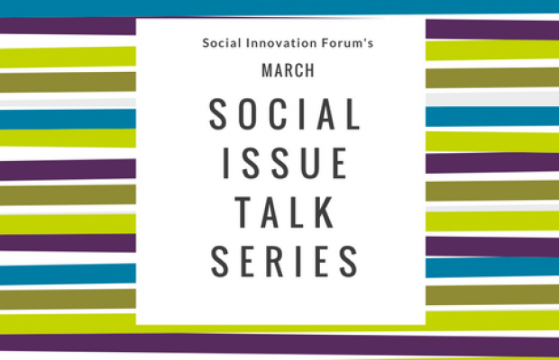 March Social Issue Talk Series