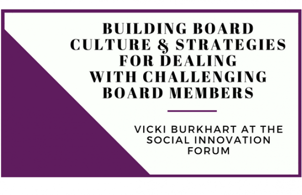 Building Board Culture & Strategies for Dealing with Challenging Board Members